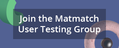 Join the Matmatch User Testing Group